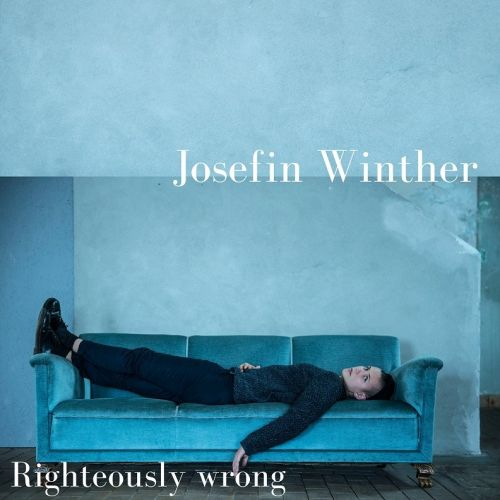 Josefin Winther – Righteously Wrong LP+CD