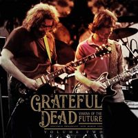 The Grateful Dead ‎– Visions Of The Future Vol. 2
